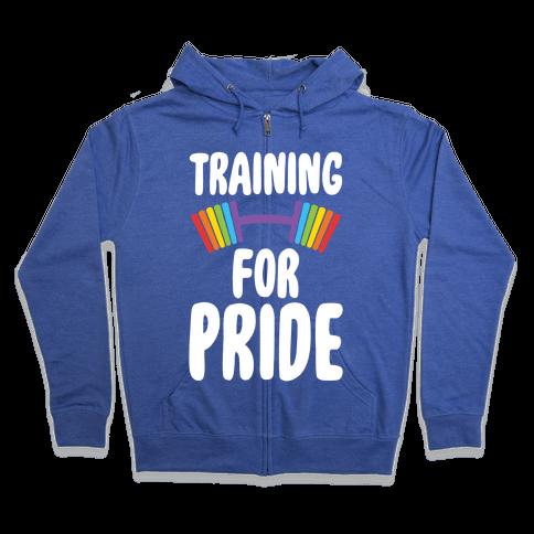 Training For Pride Zip Hoodie