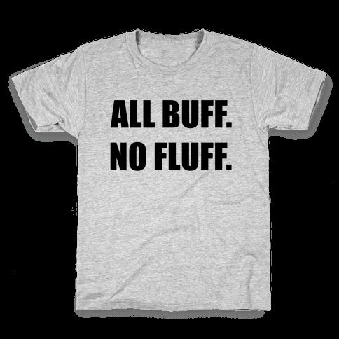 ALL BUFF. NO FLUFF (croptop) Kids T-Shirt
