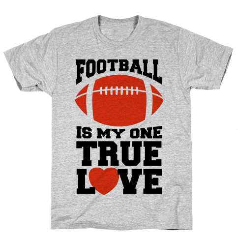 Football Is My One True Love