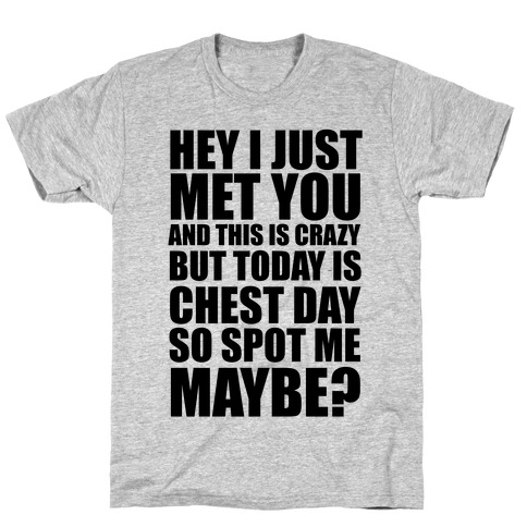 Spot Me Maybe? T-Shirt