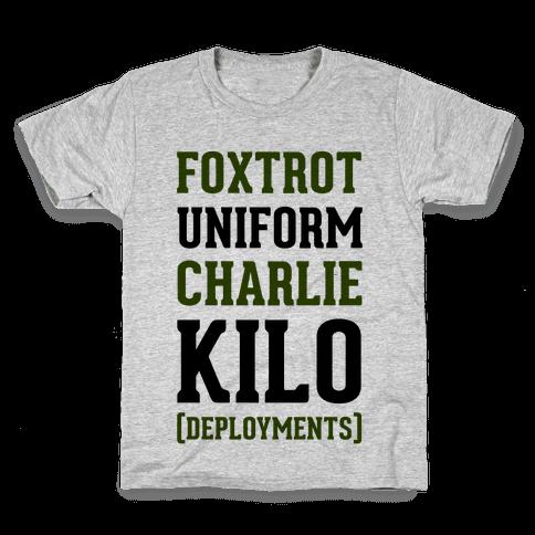 Foxtrot Uniform Charlie Kilo (Deployments) Kids T-Shirt