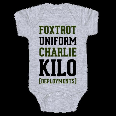 Foxtrot Uniform Charlie Kilo (Deployments) Baby Onesy
