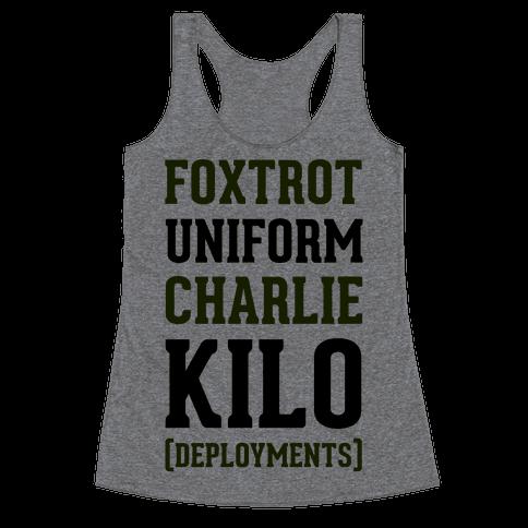 Foxtrot Uniform Charlie Kilo (Deployments) Racerback Tank Top
