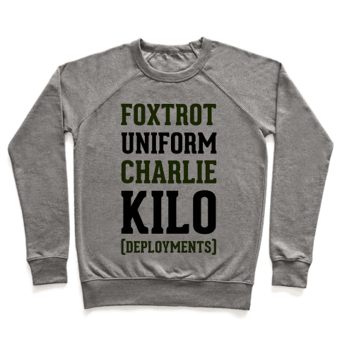 Foxtrot Uniform Charlie Kilo (Deployments) Pullover