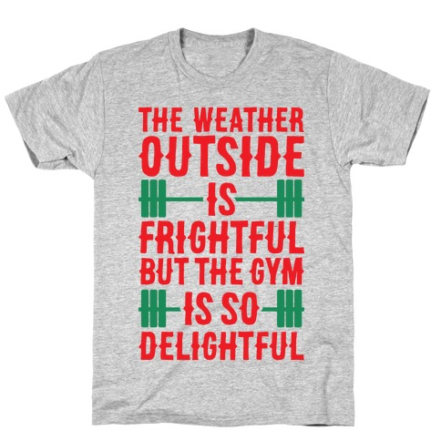 The Gym Is So Delightful T-Shirt