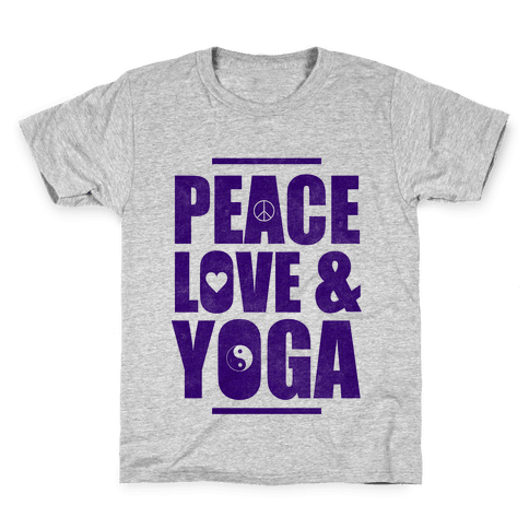 Peace Love & Yoga Kids T-Shirt
