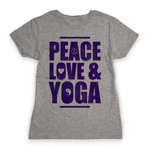 Peace Love & Yoga Womens T-Shirt