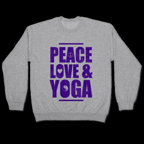 Peace Love & Yoga Pullover