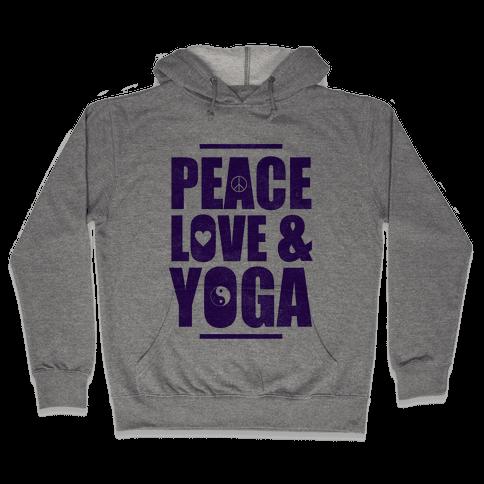 Peace Love & Yoga Hooded Sweatshirt