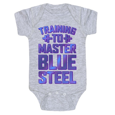Training to Master Blue Steel Baby Onesy