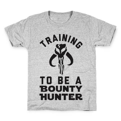 Training To Be A Bounty Hunter Kids T-Shirt