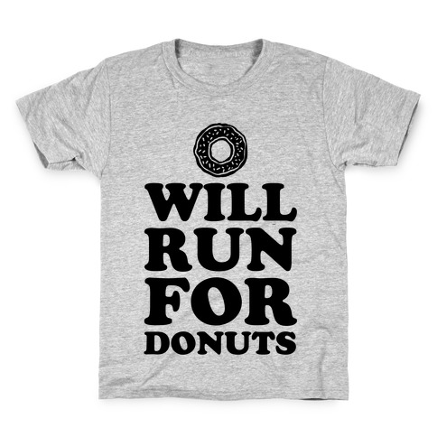 Will Run for Donuts Kids T-Shirt