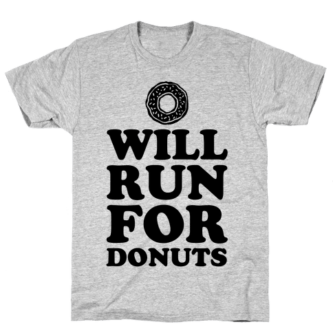 Will Run for Donuts Mens T-Shirt