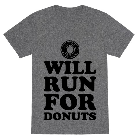 Will Run for Donuts V-Neck Tee Shirt