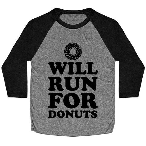 Will Run for Donuts Baseball Tee