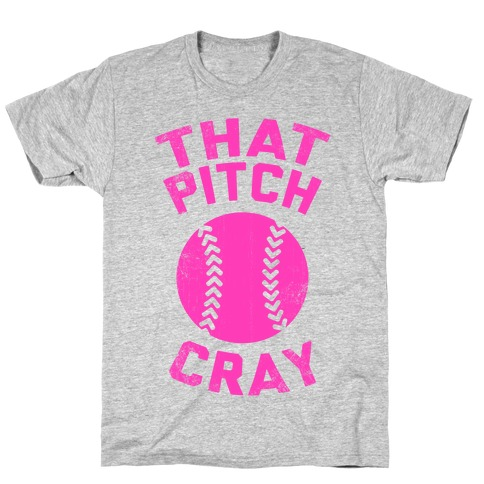 That Pitch Cray Mens T-Shirt