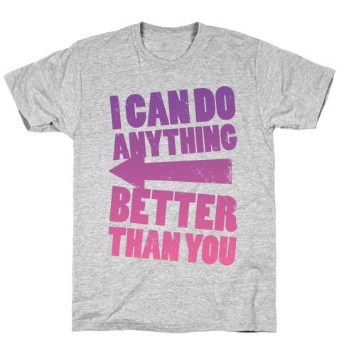 Better Than You (Training Pair, Part 2) T-Shirt