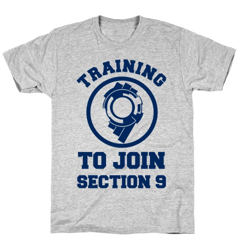 Training To Join Section 9 T-Shirt
