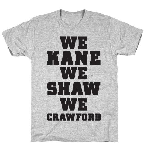We Kane We Shaw We Krawford T-Shirt