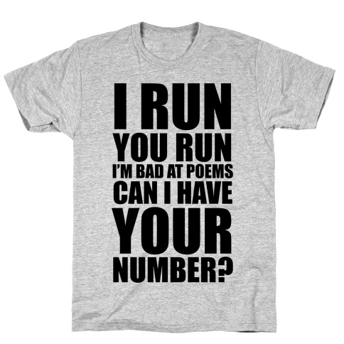 Runner Pickup Line Poem T-Shirt
