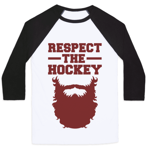 Respect The Hockey Beard Baseball Tee