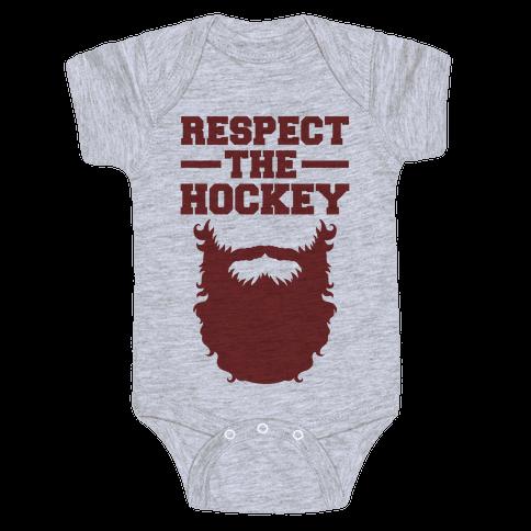 Respect The Hockey Beard Baby Onesy