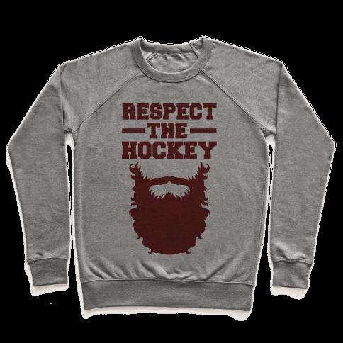 Respect The Hockey Beard Pullover