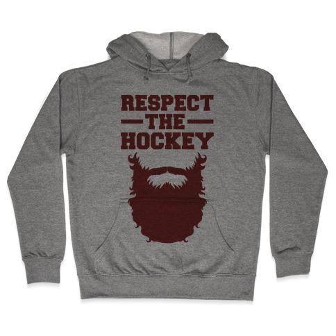 Respect The Hockey Beard Hooded Sweatshirt