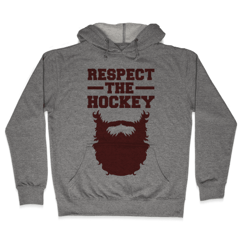 Respect The Hockey Beard Hooded Sweatshirt