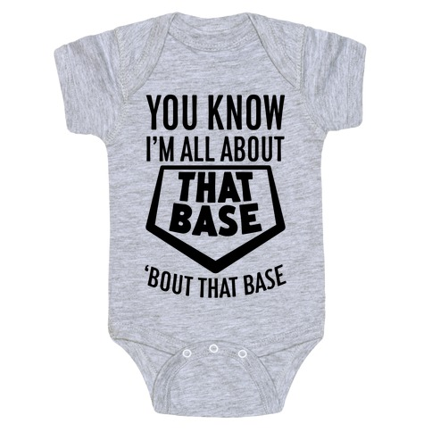 I'm All About That Base Baby Onesy