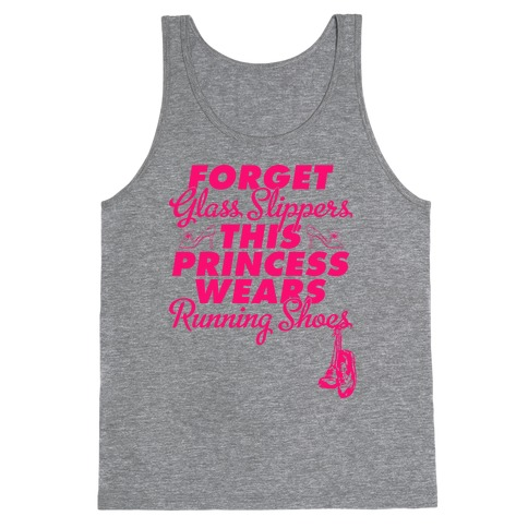 Forget Running Shoes (Tank) Tank Top
