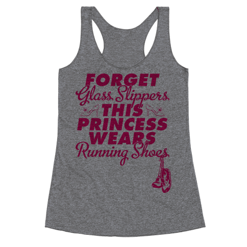 Forget Running Shoes (Tank) Racerback Tank Top