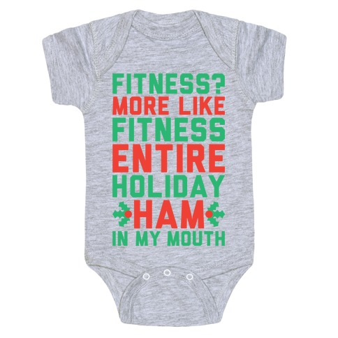 a3921d610 Fitness Entire Holiday Ham In My Mouth Baby One-Piece | Activate Apparel