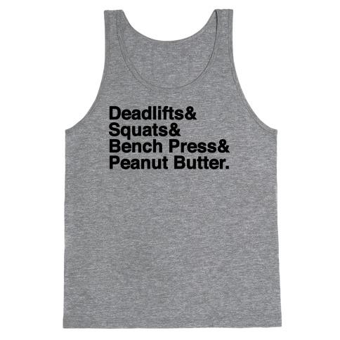 Deadlifts, Squats, Bench Press, Peanut Butter Workout Tank Top