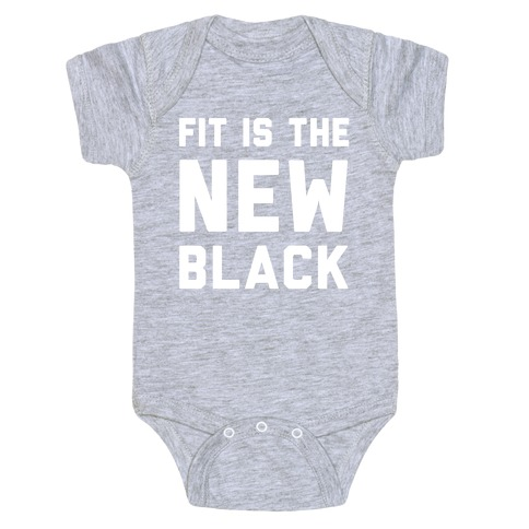 Fit Is The New Black Baby Onesy