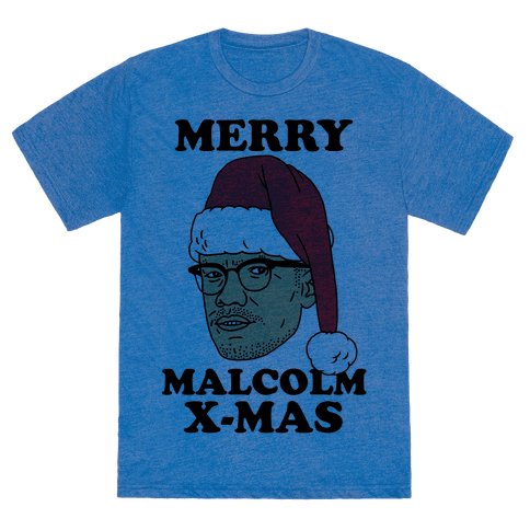 Malcolm X Mas T Shirts Tank Tops Sweatshirts And