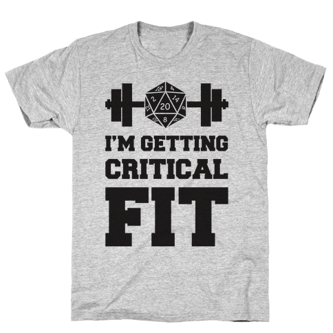 I'm Getting Critical Fit Mens T-Shirt