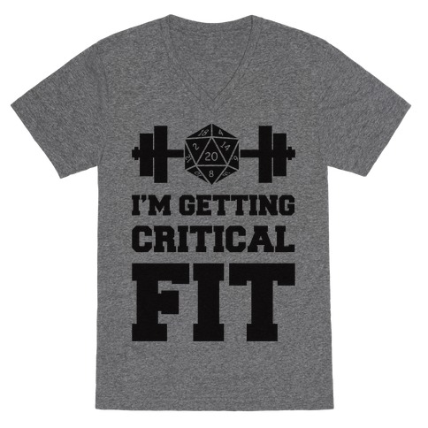 I'm Getting Critical Fit V-Neck Tee Shirt