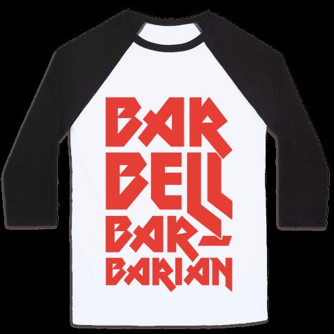 Barbell Barbarian Baseball Tee