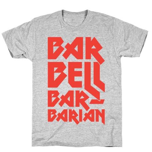 Barbell Barbarian T-Shirt