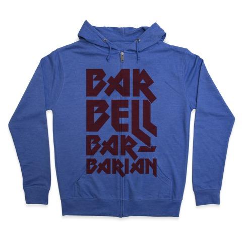 Barbell Barbarian Zip Hoodie