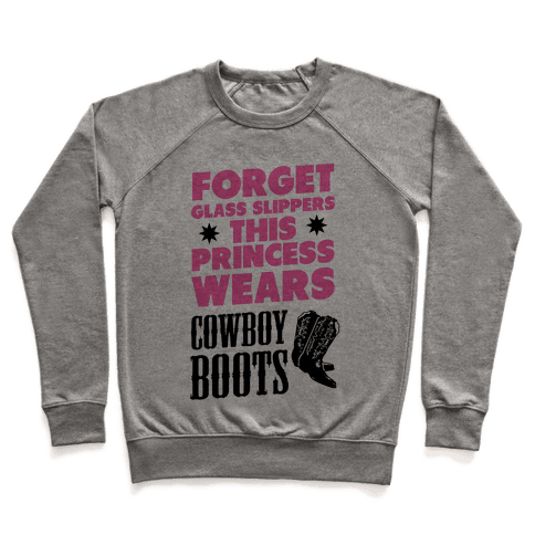 This Princess Wears Cowboy Boots Pullover