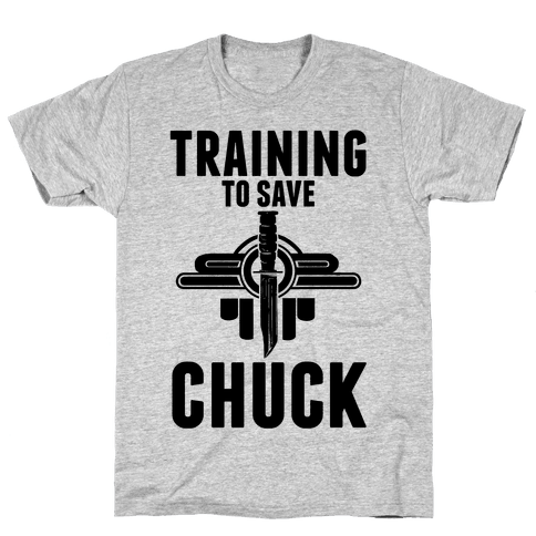 Training To Save Chuck Mens/Unisex T-Shirt