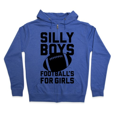 Silly Boys Zip Hoodie