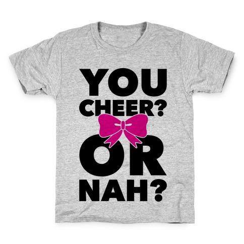 You Cheer? Or Nah? Kids T-Shirt