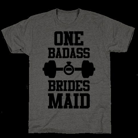 One Badass Bridesmaid