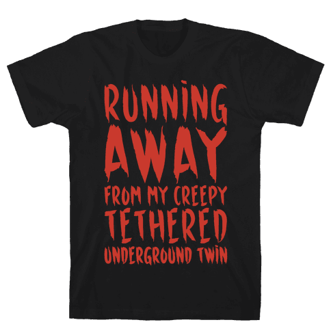 Running Away From My Creepy Tethered Underground Twin White Print Mens/Unisex T-Shirt