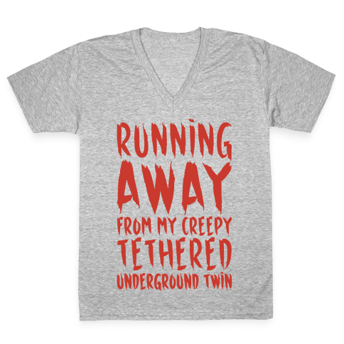 Running Away From My Creepy Tethered Underground Twin White Print V-Neck Tee Shirt