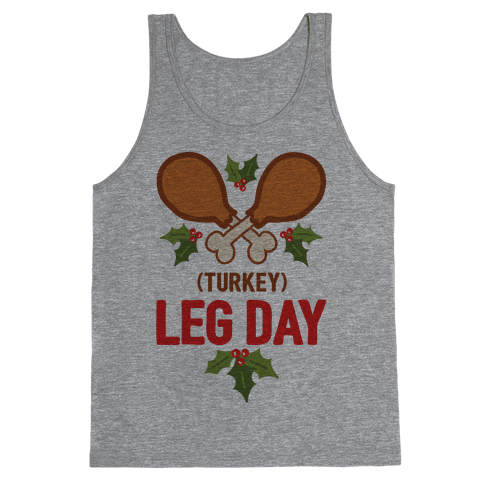 (Turkey) Leg Day Tank Top