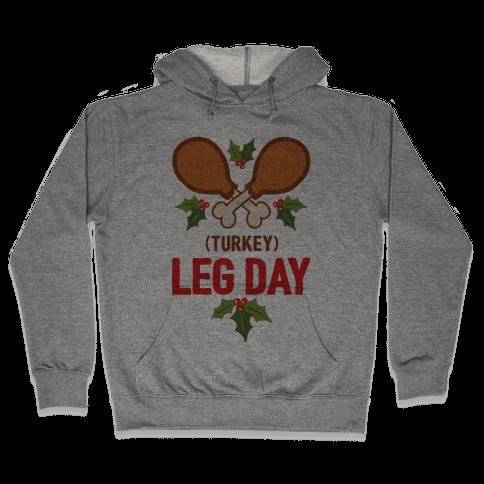 (Turkey) Leg Day Hooded Sweatshirt